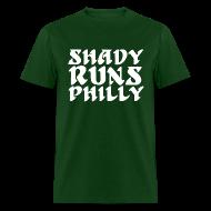 T-Shirts ~ Men's T-Shirt ~ Shady Runs Philly Shirt