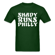 T-Shirts ~ Men's T-Shirt ~ Shady Runs Philly Shirt