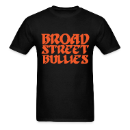 T-Shirts ~ Men's T-Shirt ~ Broad Street Bullies Shirt - Eagles Lettering