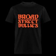 T-Shirts ~ Men's T-Shirt ~ Broad Street Bullies Shirt - Eagles Lettering
