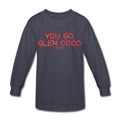 Kids 'You Go Glen Coco' Long Sleeve - Kids' Long Sleeve T-Shirt