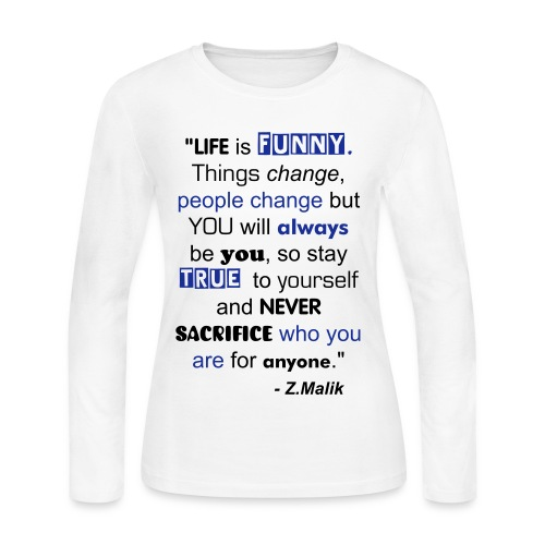 Stay True to Yourself... - Women's Long Sleeve Jersey T-Shirt