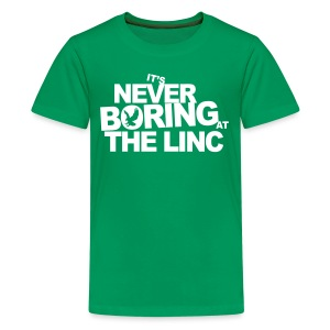 It's Never Boring at the Linc - Kids' Premium T-Shirt