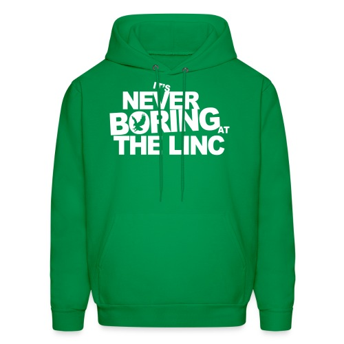 It's Never Boring at the Linc - Men's Hoodie