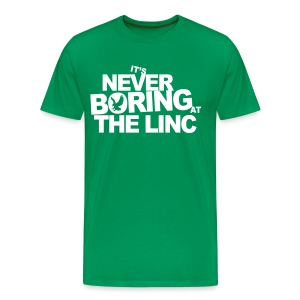 It's Never Boring at the Linc - Men's Premium T-Shirt