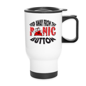 I love To Panic. TM  Travel Mug - Travel Mug