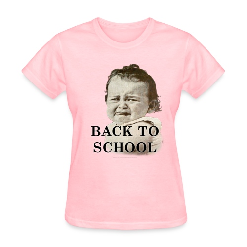 Back To School Baby - Women's T-Shirt