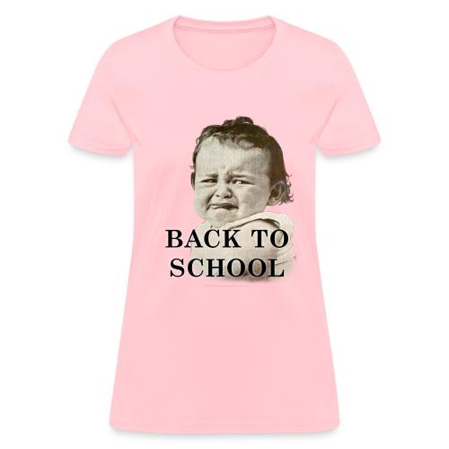 Back To School Baby - Women's T-Shirt