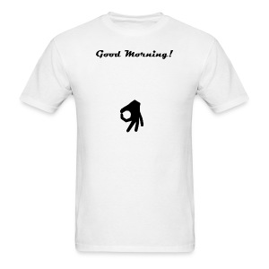 Good Morning Asshole - Men's T-Shirt