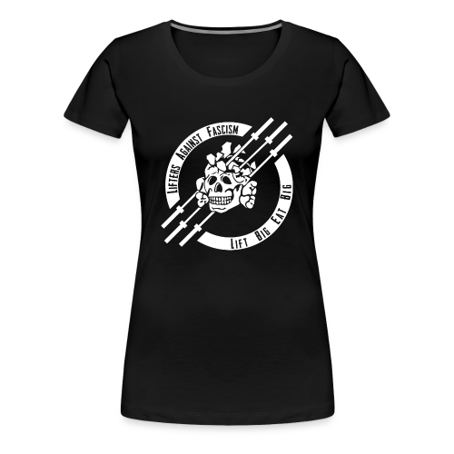 Lifters Against Fascism - Women's Premium T-Shirt