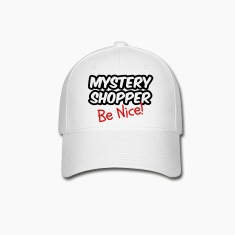 Mystery Shopper - Be Nice! Caps
