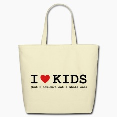 I Love Kids - But I Couldn't Eat a Whole One Bags