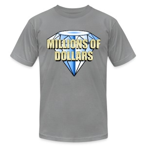 Millions Of Dollars (American Apparel) - Men's T-Shirt by American Apparel