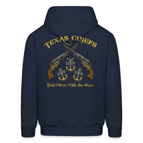 Texas Chiefs Don't Mess With the Mess (Hoody) - Men's Hoodie