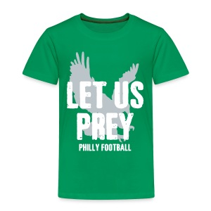 Let Us Prey - Toddler Premium T-Shirt