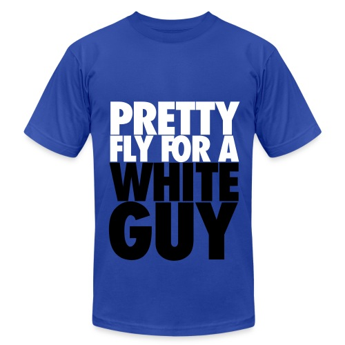 PRETTY FLY FOR A WHTTE GUY - Men's  Jersey T-Shirt