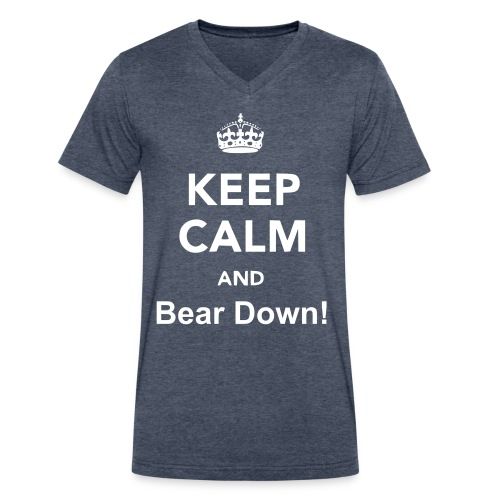 Keep Calm and Bear Down! - Men's V-Neck T-Shirt by Canvas