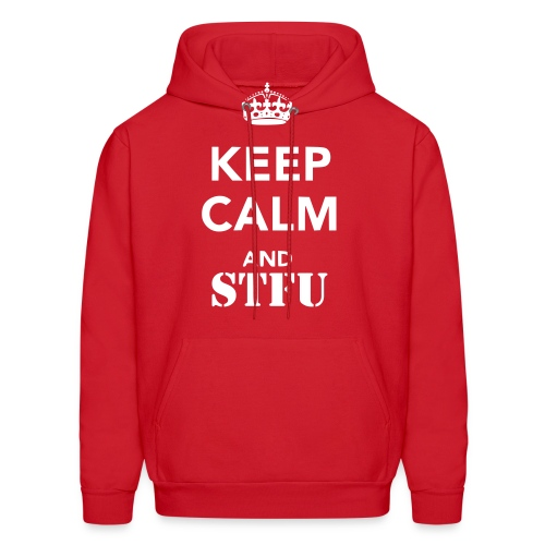 Men's Keep Calm And STFU Hoodie - Men's Hoodie