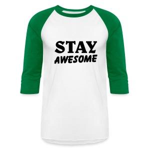 stay awesome/ballin paris/green - Baseball T-Shirt