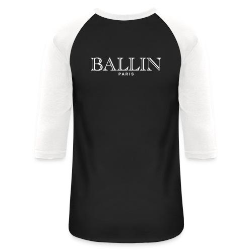 stay awesome/ballin paris/black/white sleeve - Baseball T-Shirt
