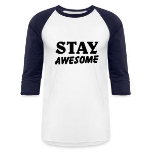 stay awesome/ballin paris/navy blue - Baseball T-Shirt