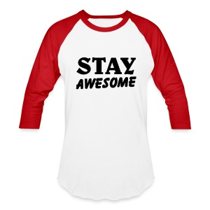 stay awesome/ballin paris/red - Baseball T-Shirt