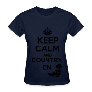 T-Shirts ~ Women's T-Shirt ~ Keep Calm and Country On Tshirt