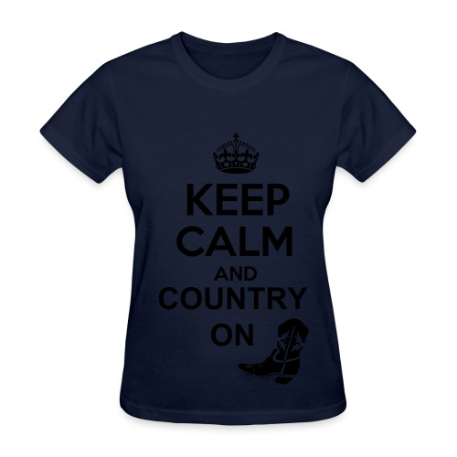 Keep Calm and Country On Tshirt - Women's T-Shirt