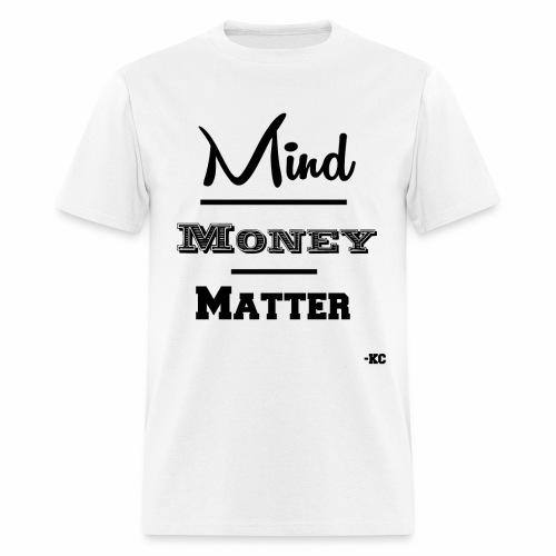 Mind+Money+Matter - Men's T-Shirt