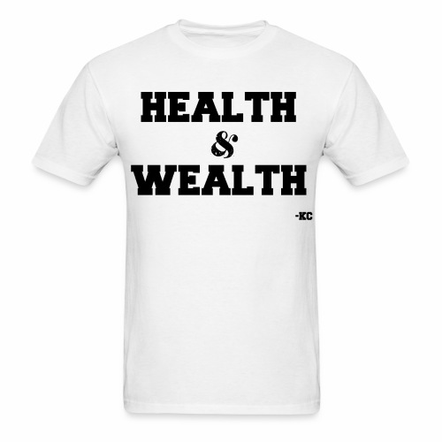 Health+Wealth - Men's T-Shirt