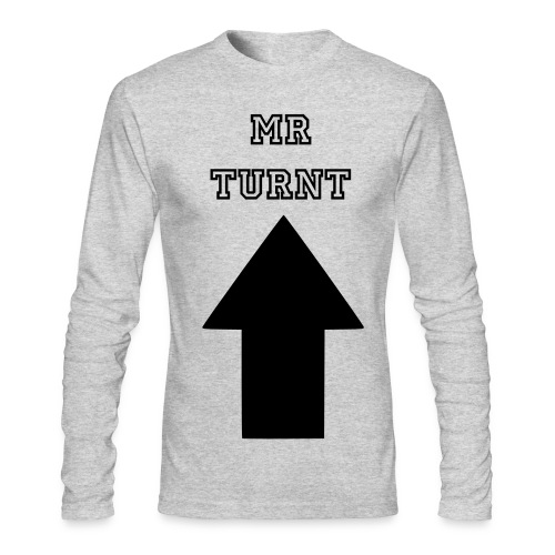 Mr turnt up - Men's Long Sleeve T-Shirt by Next Level