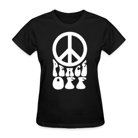 Peace Off With Symbol (Women's) ~ 625