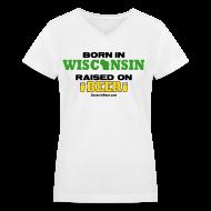 Women's T-Shirts ~ Women's V-Neck T-Shirt ~ Born in Wisconsin (Digital Print)