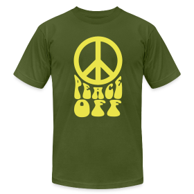Peace Off! - AMERICAN APPAREL ~ 316