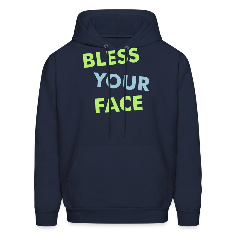 BLESS YOUR FACE - Men's Hoodie