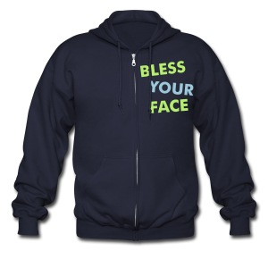 Bless Your Face/Peace Off (two-sided) - Men's Zip Hoodie