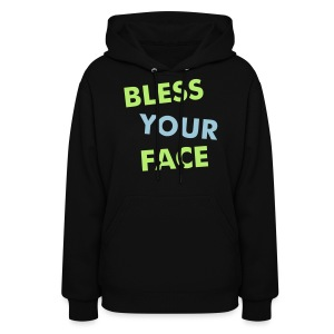 Bless Your Face/Peace Off (two-sided) - Women's Hoodie