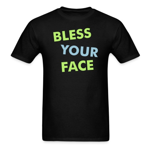 Bless Your Face/Peace Off (two-sided) - Men's T-Shirt