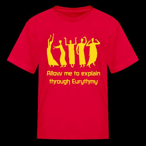 Allow me to explain through Eurythmy - Kids' T-Shirt