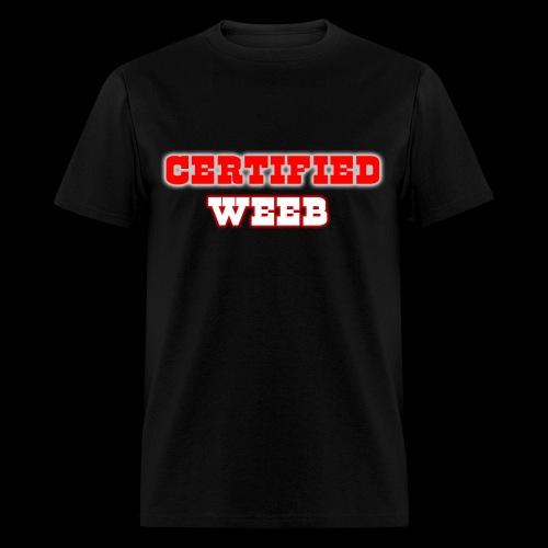CERTIFIED WEEB SHIRT - Men's T-Shirt