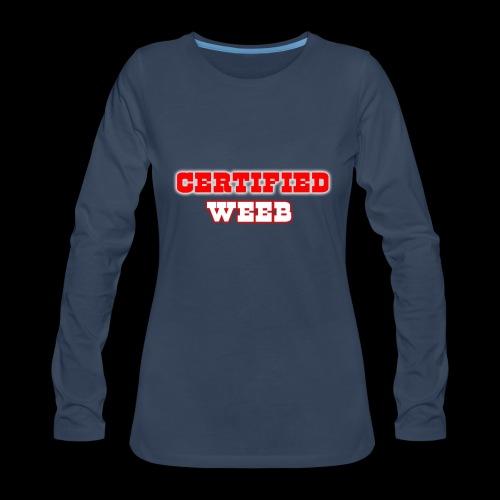 CERTIFIED WEED SHIRT (WOMENS) - Women's Premium Long Sleeve T-Shirt