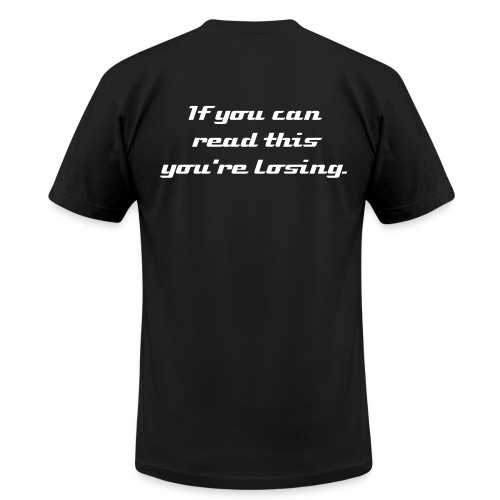 if you can read this you're losing - Men's Fine Jersey T-Shirt