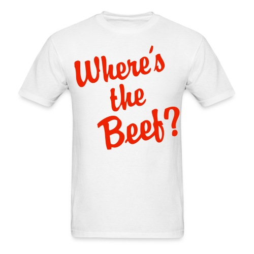 Where's the beef - Men's T-Shirt