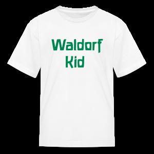 Waldorf Kid - Kids' T-Shirt