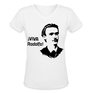 ¡VIVA Rodolfo! - Women's V-Neck T-Shirt