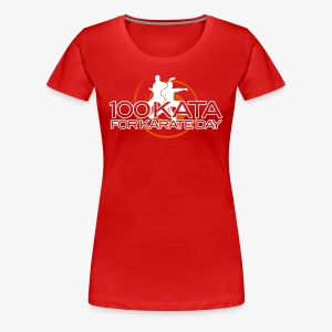100 Karate Kata 2017 Ladies tee 1 - Women's Premium T-Shirt