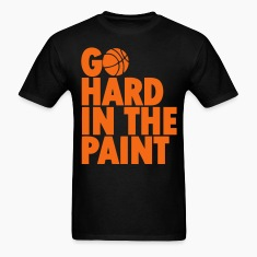 Go Hard In the Paint T-Shirts