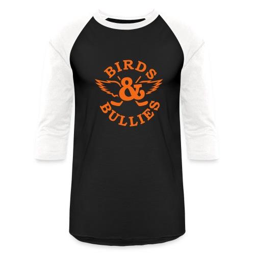Birds & Bullies - Baseball T-Shirt