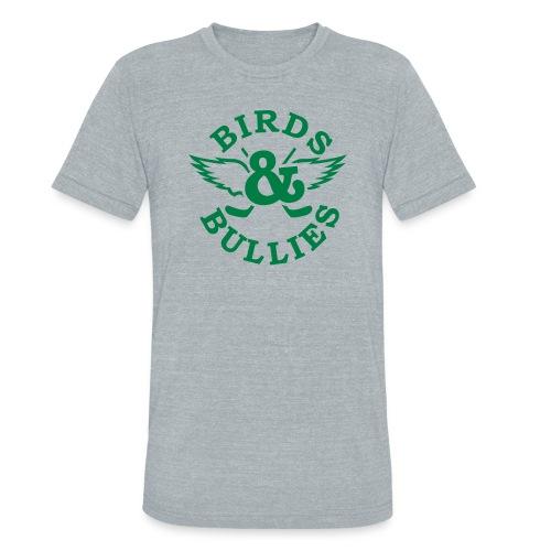 Birds & Bullies - Unisex Tri-Blend T-Shirt