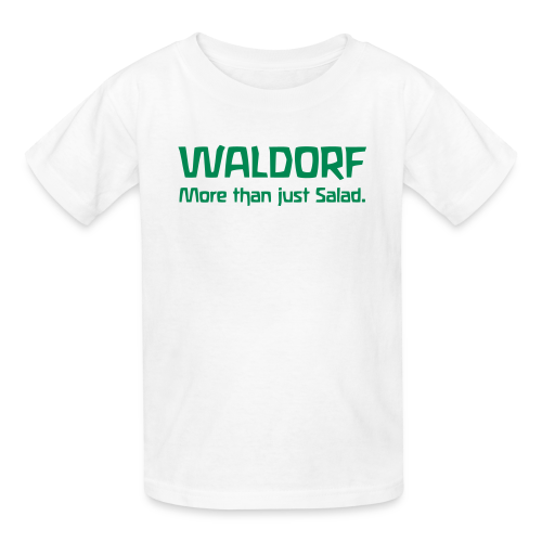 WALDORF. More than just Salad. - Kids' T-Shirt